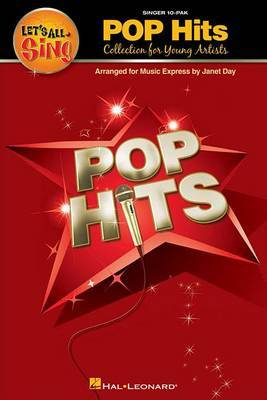 Let's All Sing Pop Hits - Collection for Young Voices (Singer Edition)