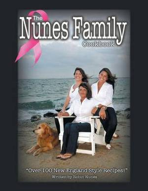The Nunes Family Cookbook