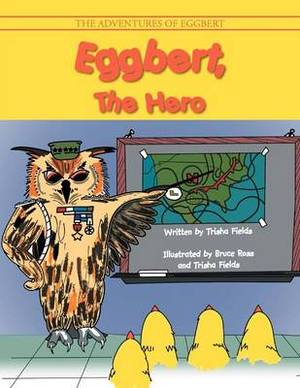 Eggbert, the Hero