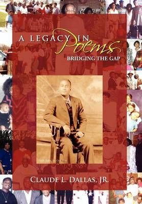 A Legacy in Poems: Bridging the Gap
