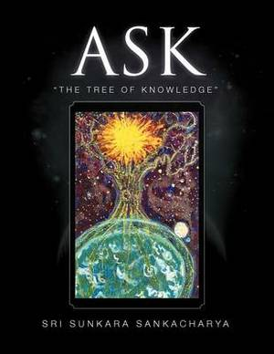 Ask:  The Tree of Knowledge