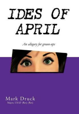 Ides of April: An Allegory for Grown-Ups