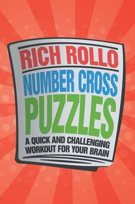 Number Cross Puzzles: A Quick and Challenging Workout for Your Brain