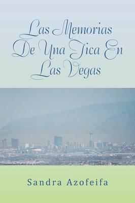 Las Memorias de Una Tica En Las Vegas