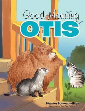 Good Morning Otis