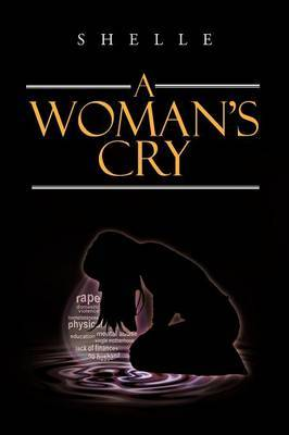 A Woman's Cry