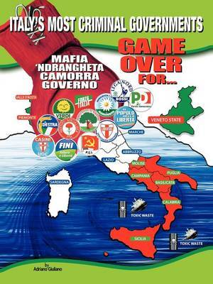 1960-2010: Game Over for Italy's Most Criminal Goverments