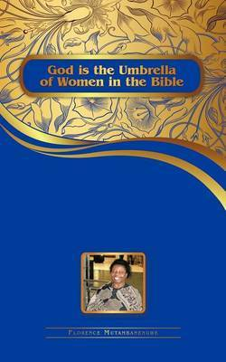 God Is the Umbrella of Women in the Bible