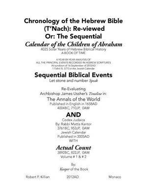 Chronology of the Hebrew Bible: (T'nach): Re-Viewed