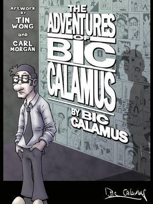 The Adventures of Bic Calamus
