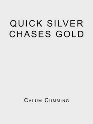 Quick Silver Chases Gold