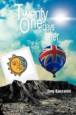 Twenty One Days Later: The Journey