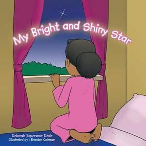 My Bright and Shiny Star