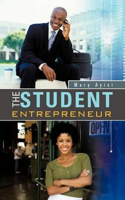 The Student Entrepreneur