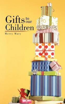 Gifts to Our Children