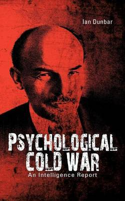 Psychological Cold War: An Intelligence Report