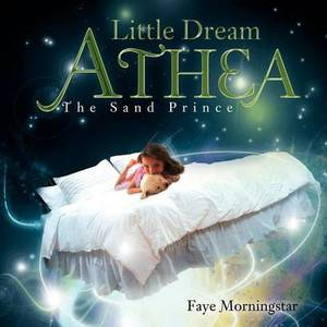 Little Dream Athea: The Sand Prince