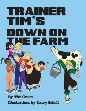 Trainer Tim's Down on the Farm