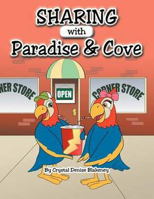 Sharing with Paradise and Cove
