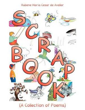 Scrapbook: (A Collection of Poems)