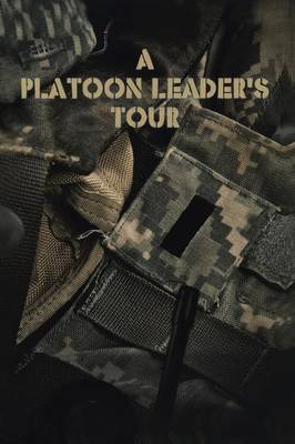 A Platoon Leader's Tour