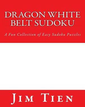 Dragon White Belt Sudoku: A Fun Collection of Easy Sudoku Puzzles