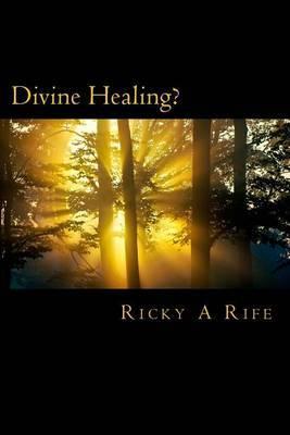 Divine Healing?