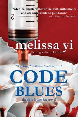 Code Blues: A Hope Sze Medical Thriller