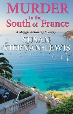 Murder in the South of France: A Maggie Newberry Mystery
