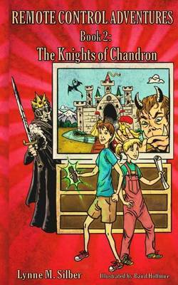 Remote Control Adventures: Book #2: The Knights of Chandron