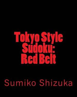 Tokyo Style Sudoku: Red Belt: Moderate Level Puzzles