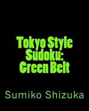 Tokyo Style Sudoku: Green Belt: Medium Level Puzzles