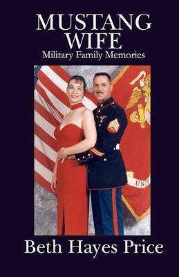 Mustang Wife: Military Family Memories