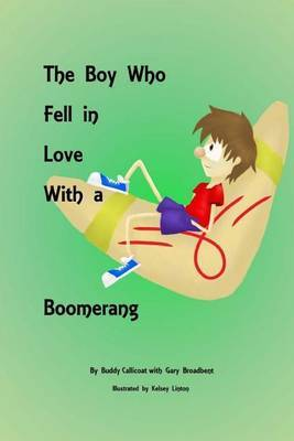 The Boy Who Fell in Love with a Boomerang