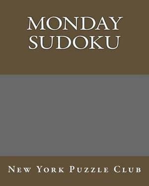 Monday Sudoku: New York Puzzle Club: Large Print Sudoku Puzzles