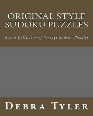 Original Style Sudoku Puzzles: A Fun Collection of Vintage Sudoku Puzzles