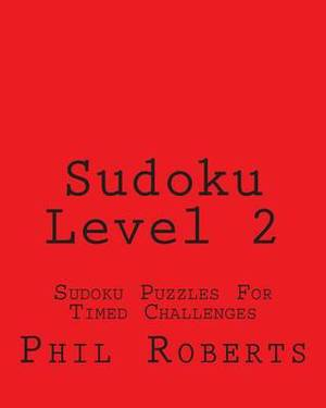 Sudoku Level 2: Sudoku Puzzles for Timed Challenges