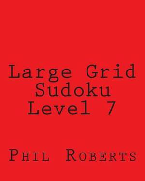 Large Grid Sudoku Level 7: Moderate to Intermediate Sudoku Puzzles