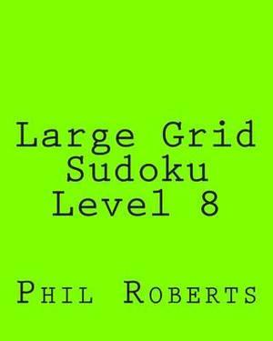 Large Grid Sudoku Level 8: Intermediate Sudoku Puzzles