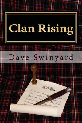 Clan Rising: Book1 of the Highlanders Series