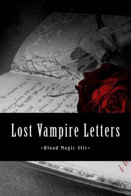 Blood Magic Stir: Lost Vampire Letters