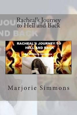 Racheal's Journey to Hell and Back