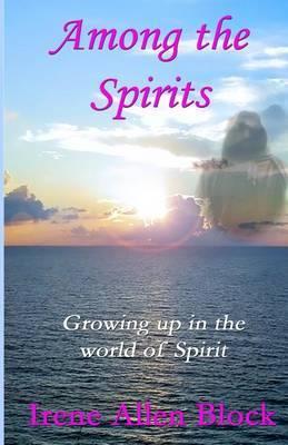 Among the Spirits