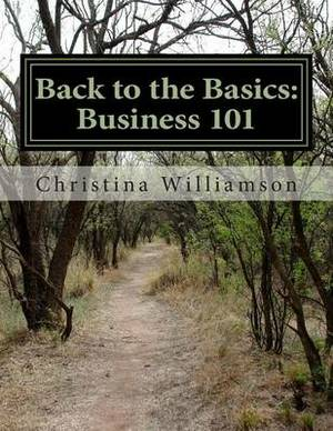 Back to the Basics: Business 101: A Motivated by the Minute Program