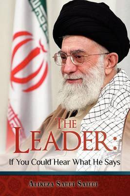 The Leader: If You Could Hear What He Says