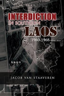 Interdiction in Southern Laos 1960-1968