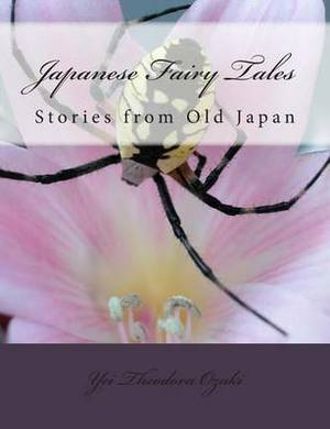 Japanese Fairy Tales: Stories from Old Japan