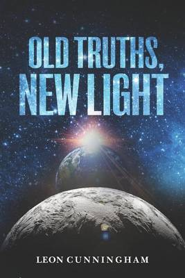 Old Truths, New Light
