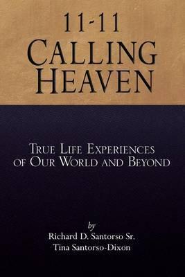 11-11 Calling Heaven
