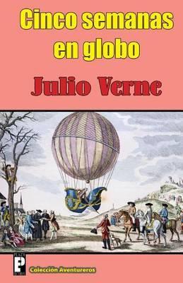Cinco Semanas En Globo